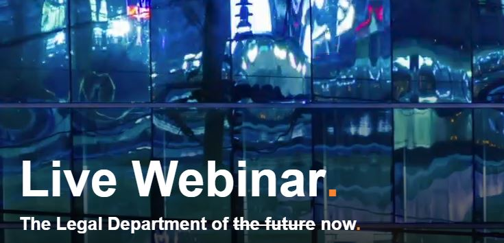 Webinar – The Legal Department Of Now