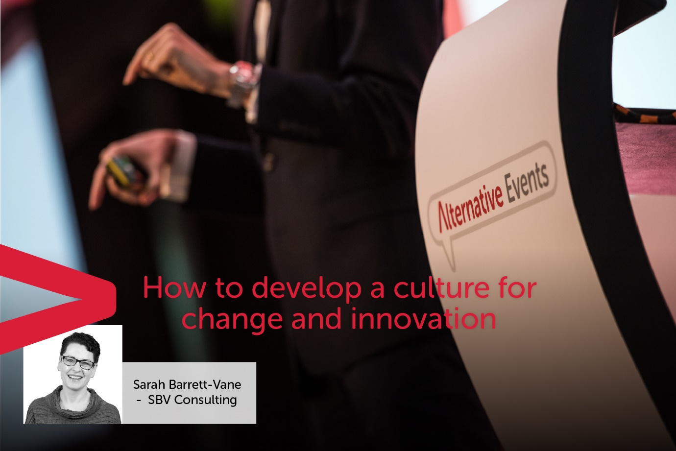 How To Develop A Culture For Change And Innovation